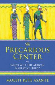 THE-PRECARIOUS-CENTER Book Cover