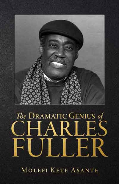 The Dramatic Genius of Charles Fuller